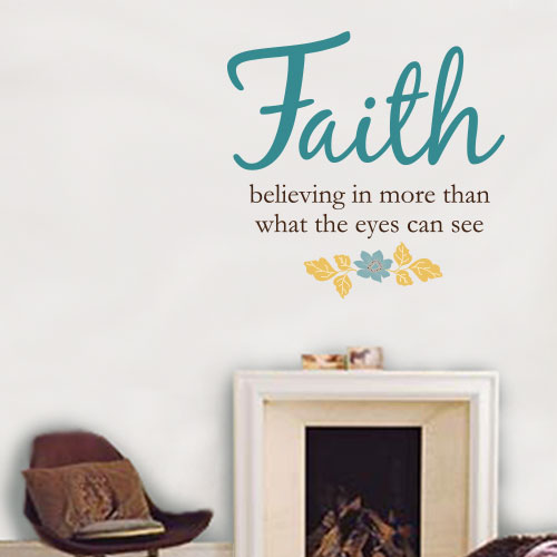 View Product Faith Believing In More Wall Decal