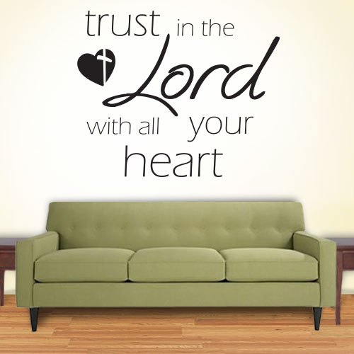 View Product Trust In The Lord Wall Decal