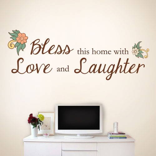 View Product Bless This Home With Love And Laughter Wall Decal