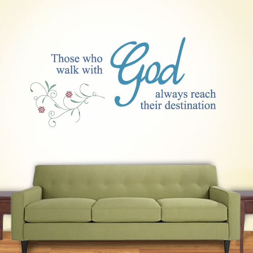 View Product Those Who Walk With God Always Reach Their Destination Wall Decal