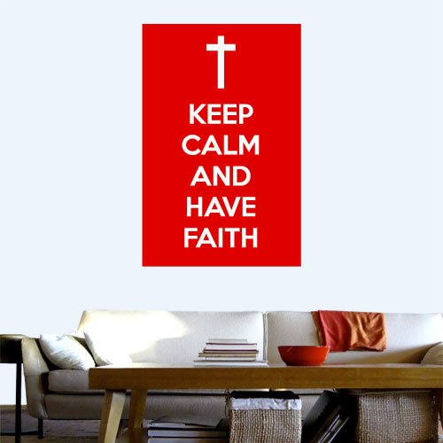 View Product Keep Calm Faith Wall Decal