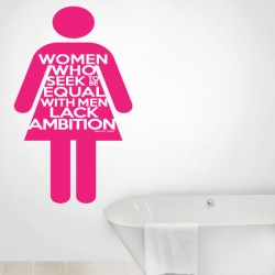 Women Lack Ambition Wall Decal