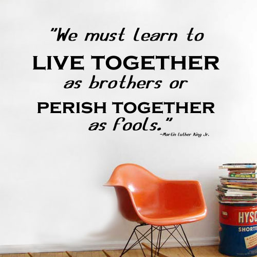 View Product Learn To Live Together Wall Decal