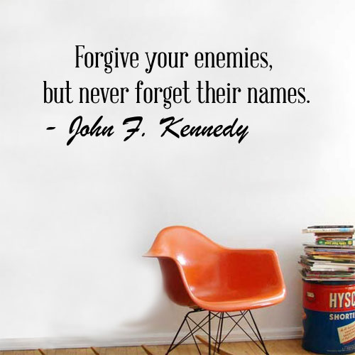 View Product Forgive Your Enemies Wall Decal
