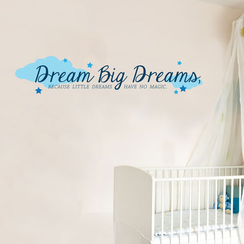 View Product Dream Big Dreams Wall Decal