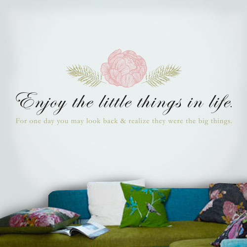 View Product Enjoy The Little Things In Life Wall Decal