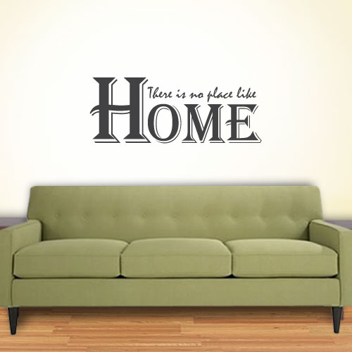 View Product Theres No Place Like Home Wall Decal