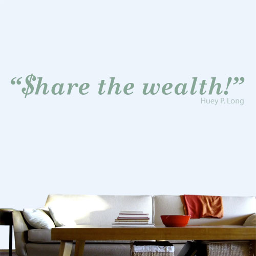View Product Share The Wealth Wall Decal