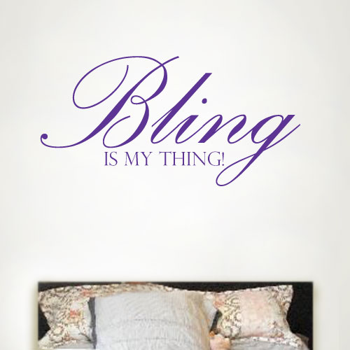 View Product Bling Is My Thing Wall Decal