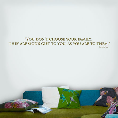 View Product You Dont Choose Wall Decal