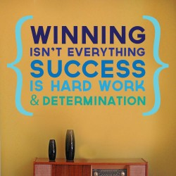 Winning Isnt Everything Wall Decal