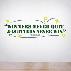 Winners Never Quit Wall Decal