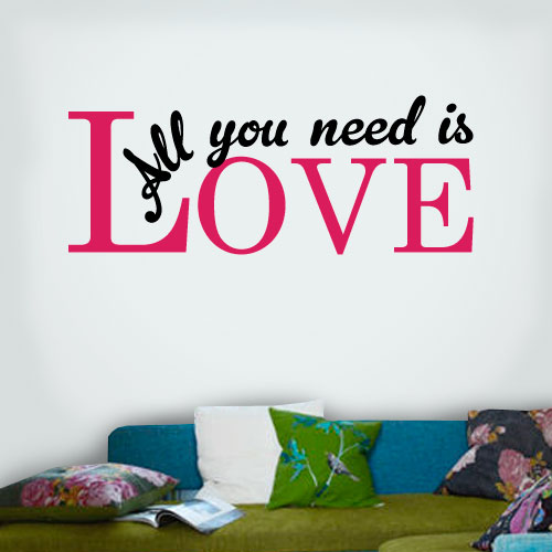 View Product All You Need Is Love Wall Decal