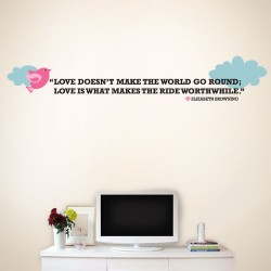 Love Worth While Wall Decal