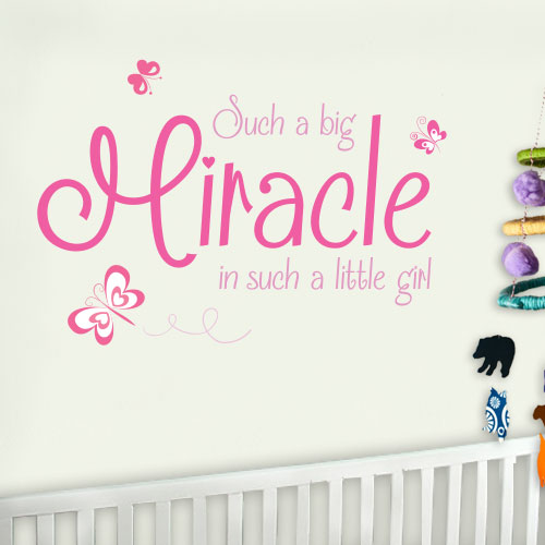 View Product Such A Big Miracle In Such A Little Girl Wall Decal