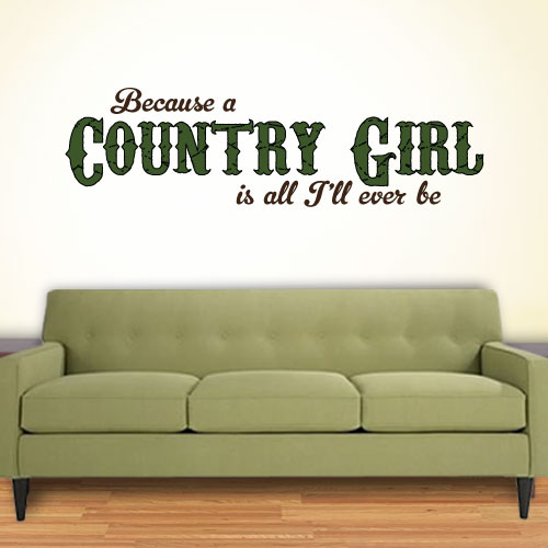 View Product Because A Country Wall Decal