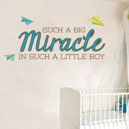 View Product Such A Big Miracle For Such A Little Boy Wall Decal