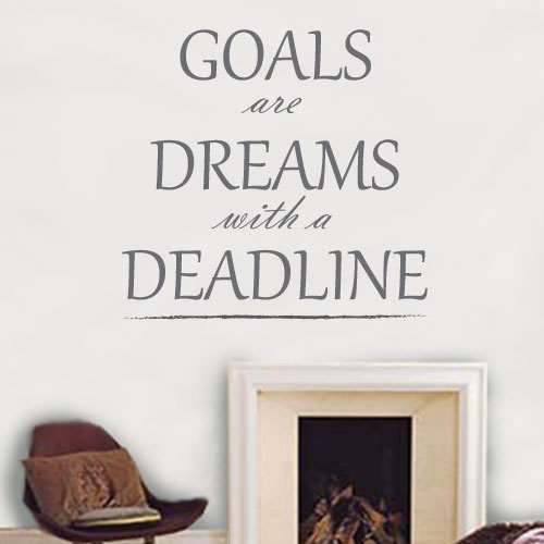 View Product Goals Are Dreams Wall Decal