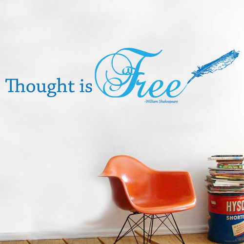 View Product Thought Is Free Wall Decal