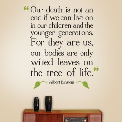 Our Death Not End Wall Decal