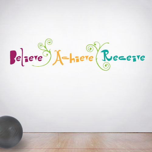View Product Believe Achieve Receive Wall Decal