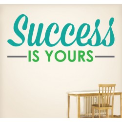 Success Is Yours Wall Decal