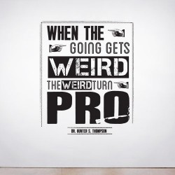 The Weird Turn Pro Wall Decal
