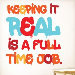 Keeping It Real Wall Decal