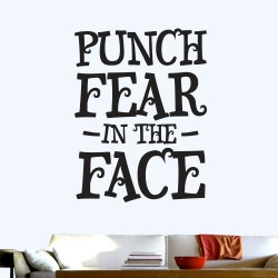 Punch Fear In The Face Wall Decal