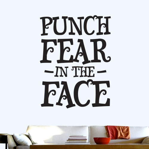 View Product Punch Fear In The Face Wall Decal