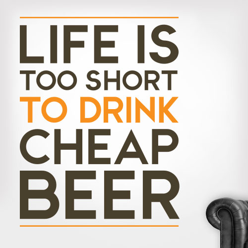View Product Cheap Beer Wall Decal