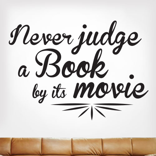 View Product Dont Judge A Book By Its Movie Wall Decal