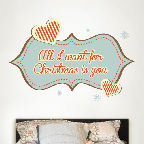 View Product All I Want For Christmas Is You Wall Decal