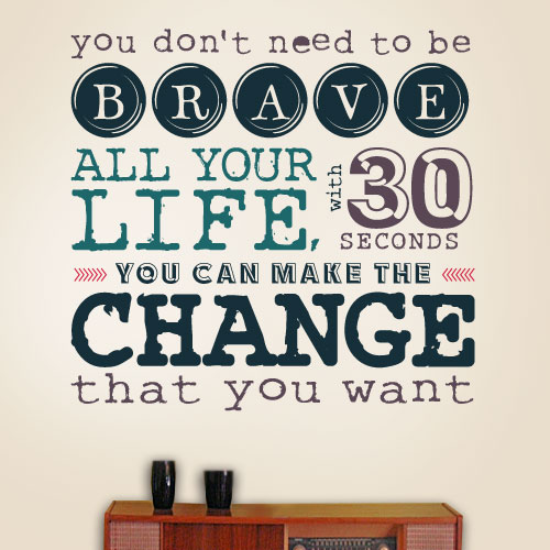 View Product 30 Seconds of Courage Wall Decal