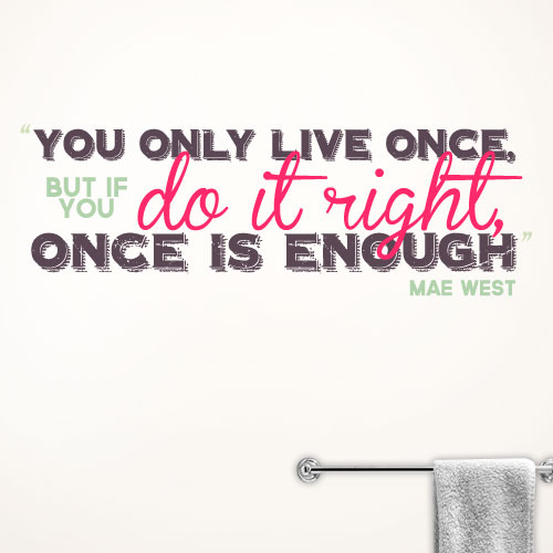 View Product You only live once Wall Decal