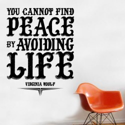 You cannot find peace Wall Decal