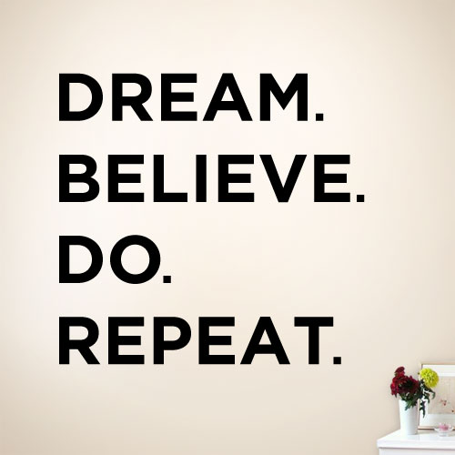 View Product Dream Believe Do Repeat Wall Decal