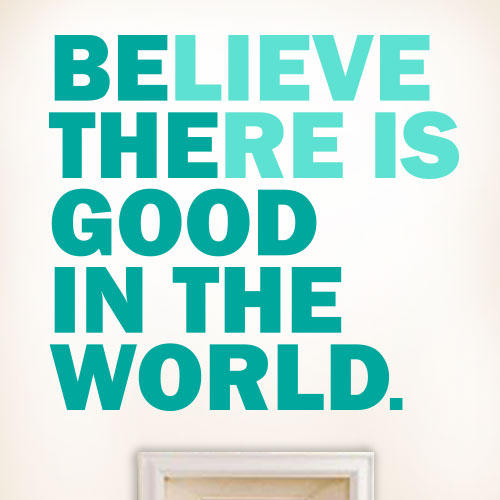 View Product Be The Good Wall Decal