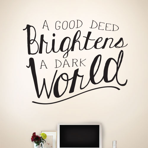 View Product A Good Deed Wall Decal