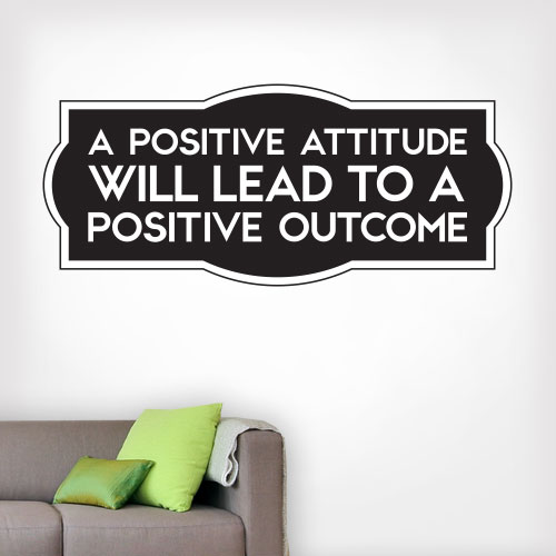 View Product Positive Attitude Positive Outcome Wall Decal