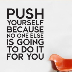 Push Yourself Wall Decal