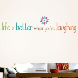 Life Is Better When Laughing Wall Decal