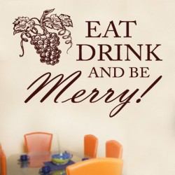 Eat Drink And Be Merry Wall Decal