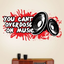 You Cant Overdose On Music Wall Decal