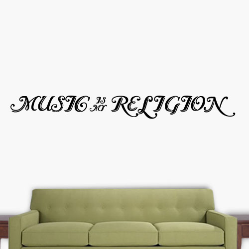 View Product Music Is My Religion Wall Decal