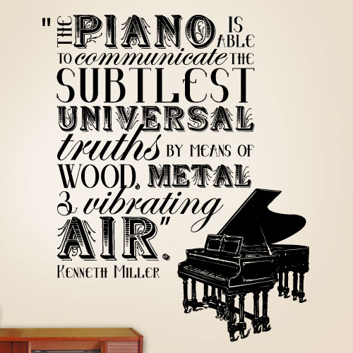 View Product The Piano Is Able To Communicate Wall Decal