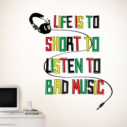 Lifes To Short For Bad Music Wall Decal