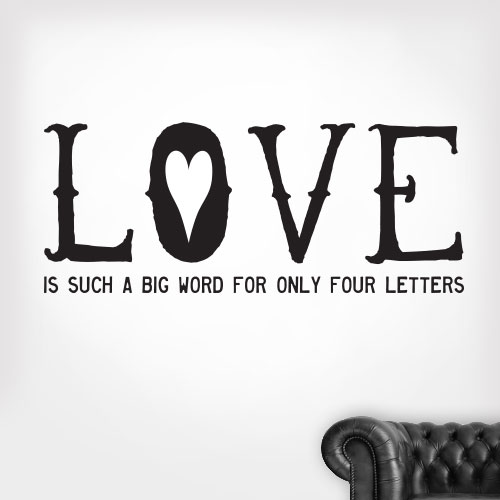 View Product Love Is A Big Word Wall Decal