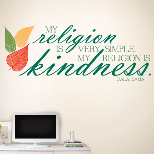 View Product My religion is kindness Wall Decal